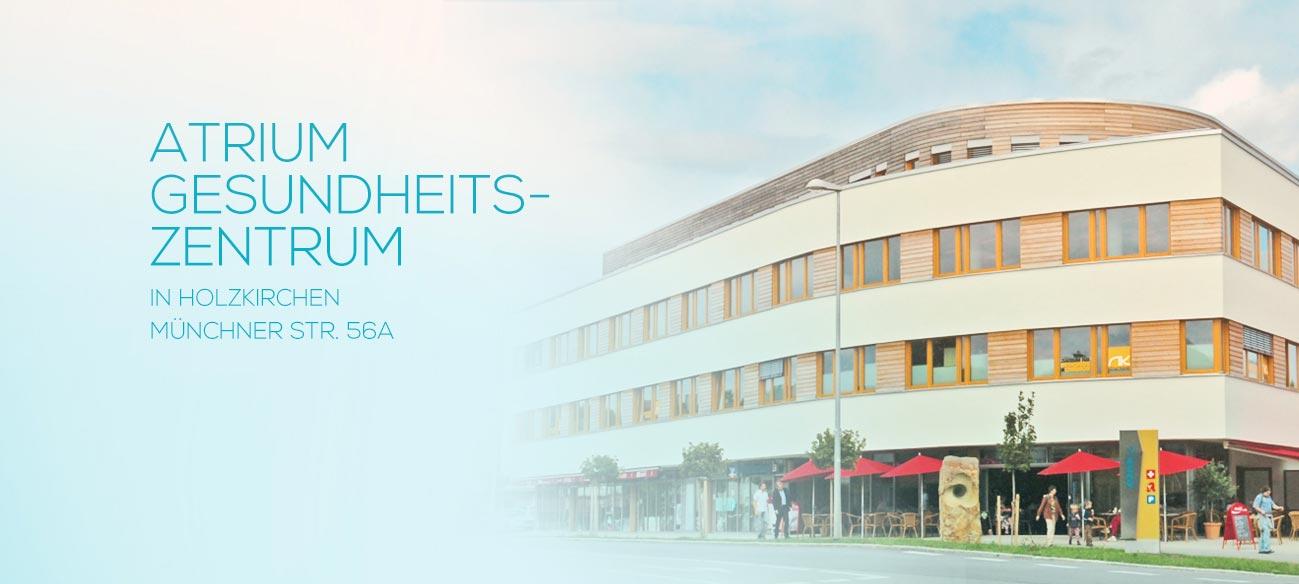 Atrium Gesundheitszentrum Holzkirchen